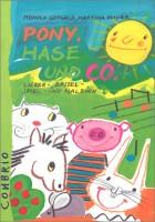 Pony, Hase und Co.