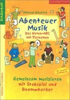 Abenteuer Musik - Das Noten-ABC mit Tiernamen